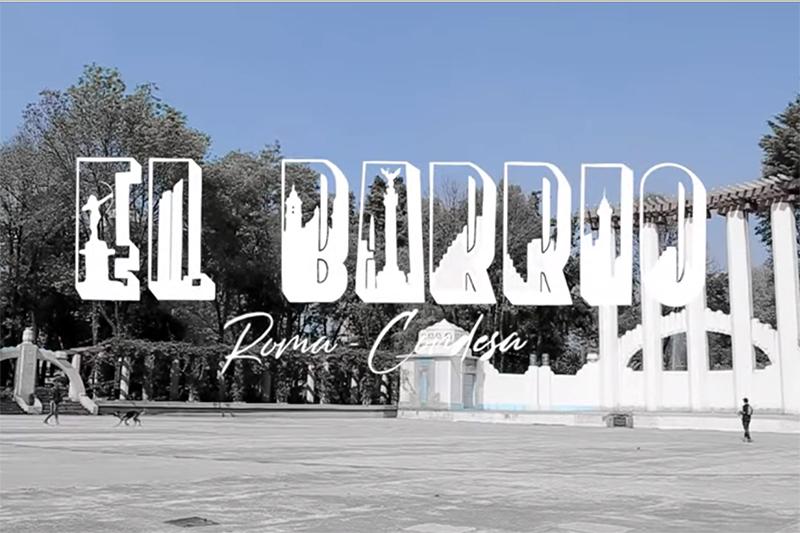 «EL BARRIO» ROMA / CONDESA